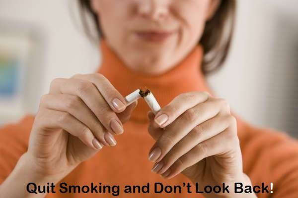 Quit Smoking and Don't Look Back